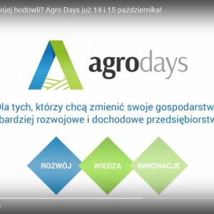 Dlaczego warto uczestniczyć w Agro Days. Dni Hodowcy 2017?